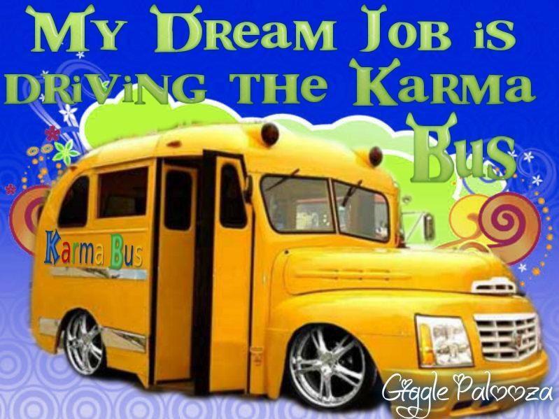 Karma Bus ....
