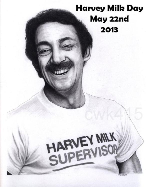 Harvey Milk Day ... May 22, 2013.
