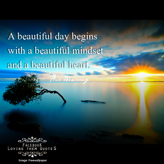 a beautiful day begins with a beautiful mindset quote - photo #22