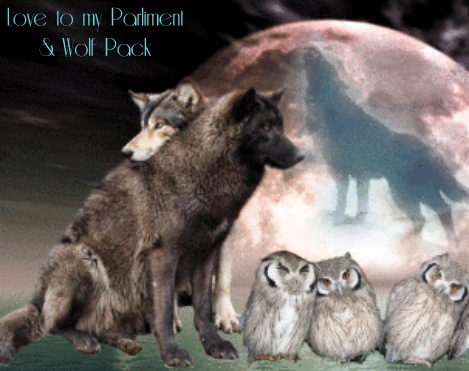 Love to my Parliment & Wolf Pack