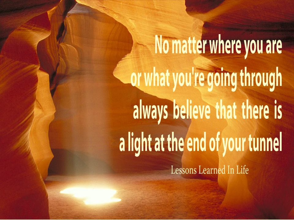 Light End Of The Tunnel Quotes Daily Quote Light At The End Of