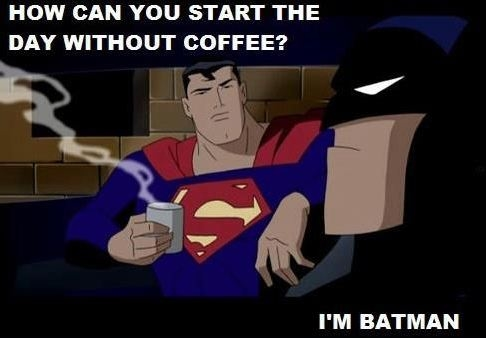 124174-How-Can-You-Start-The-Day-Without-Coffee-I-m-Batman