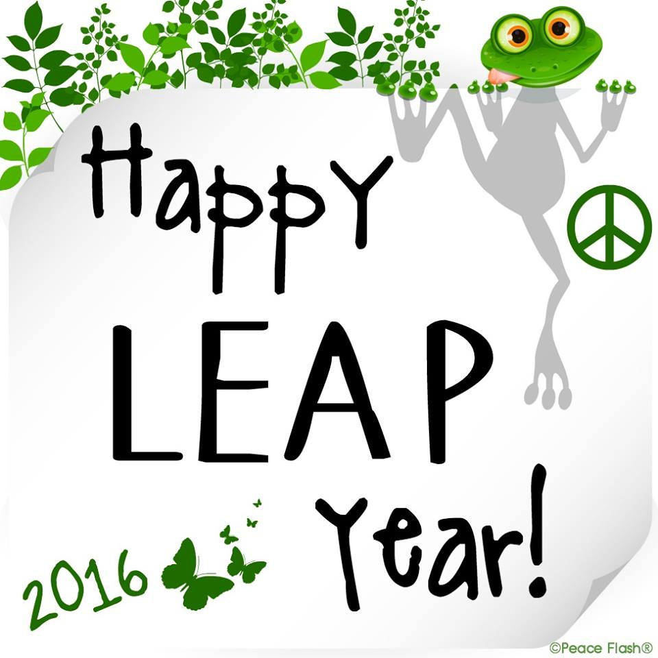 "IOTD …. Image Of The Day, #465 …. ""Leap Year 2016"