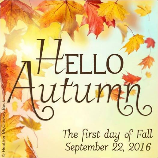 "1st Day Of Autumn: To Start The Day …. ""First Day Of Autumn …. 2016"