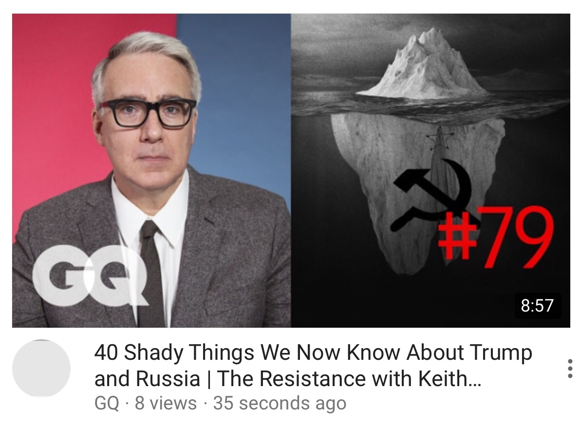 """Keith Olbermann, #79 .. .. """"40 Shady Things We Now Know About Trump & Russia …. the proverbial iceberg …. """"!"""